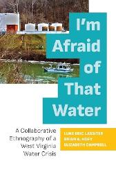 I'm Afraid of That Water - Luke Eric Lassiter Brian A. Hoey Elizabeth Campbell