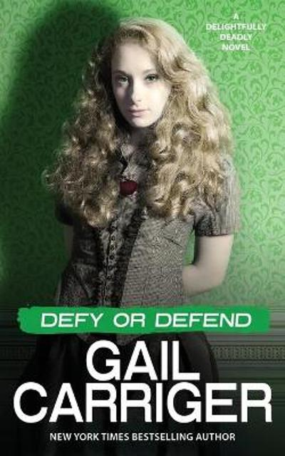 Defy or Defend - Gail Carriger