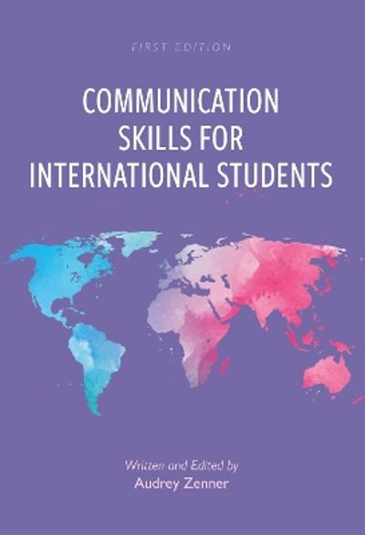 Communication Skills for International Students - Audrey Zenner