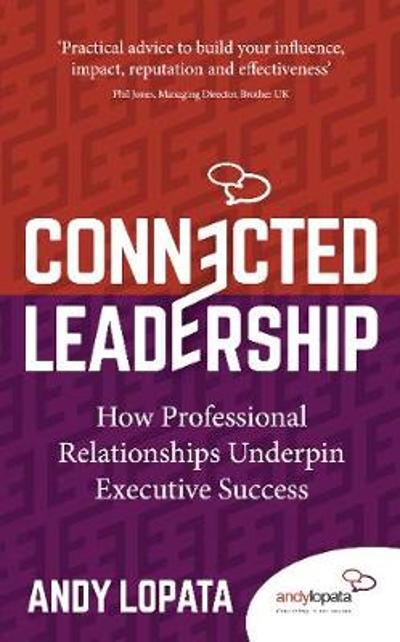 Connected Leadership - Andy Lopata