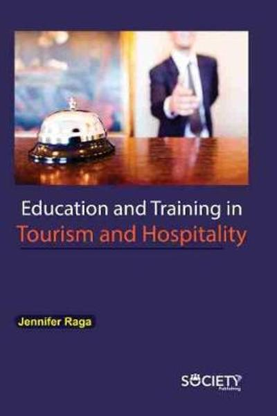 Education and Training in Tourism and Hospitality - Jennifer Raga