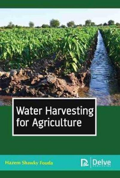 Water Harvesting for Agriculture - Hazem Shawky Fouda