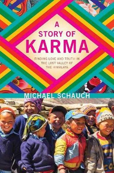 A Story of Karma - Michael Schauch