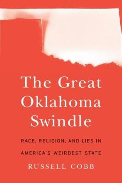 The Great Oklahoma Swindle - Russell Cobb