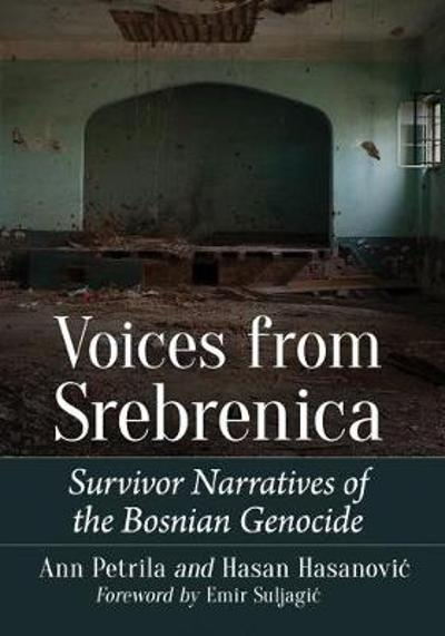 Voices from Srebrenica - Ann Petrila