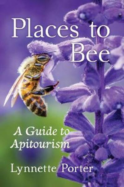 Places to Bee - Lynnette Porter