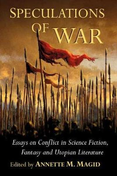Speculations of War - Annette M. Magid