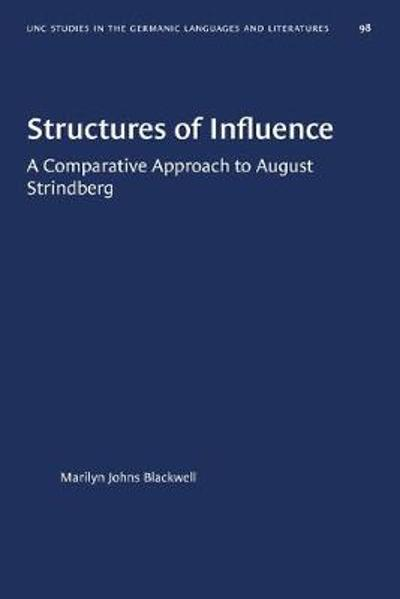 Structures of Influence - Marilyn Johns Blackwell