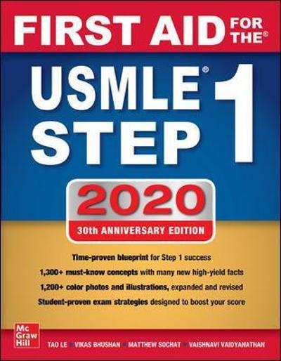 First Aid for the USMLE Step 1 2020, Thirtieth edition - Tao Le