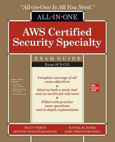AWS Certified Security Specialty All-in-One Exam Guide (Exam SCS-C01) - Tracy Pierce