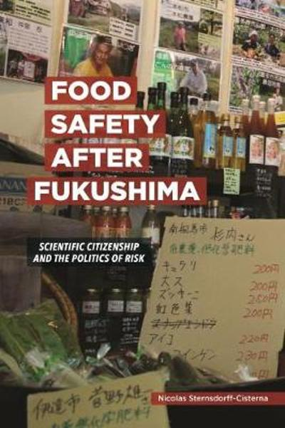 Food Safety after Fukushima - Nicolas Sternsdorff-Cisterna