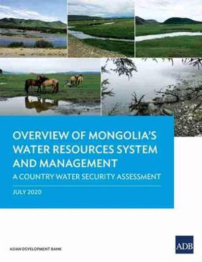 Overview of Mongolia's Water Resources System and Management - Asian Development Bank