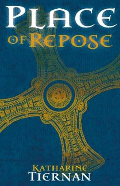 Place of Repose - Katharine Tiernan