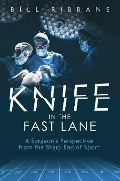 Knife in the Fast Lane - Bill Ribbans