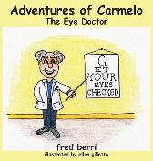 Adventures of Carmelo-The Eye Doctor - Fred Berri