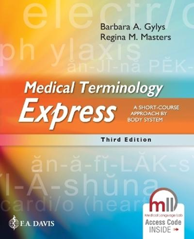 Medical Terminology Express - Barbara A. Gylys