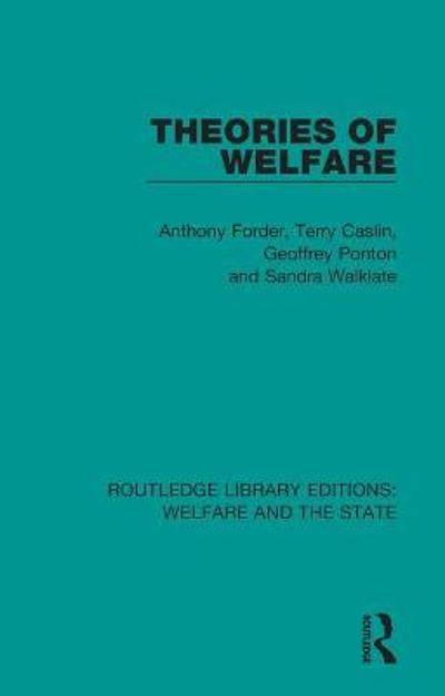 Theories of Welfare - Anthony Forder