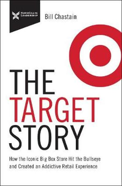The Target Story - Bill Chastain