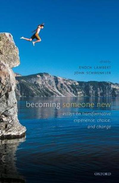 Becoming Someone New - Enoch Lambert