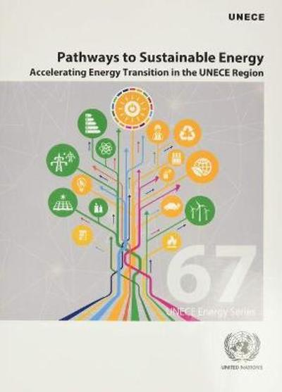 Pathways to Sustainable Energy - United Nations Economic Commission for Europe