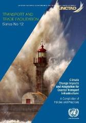 Climate change impacts and adaptation for coastal transport infrastructure - United Nations Conference on Trade and Development