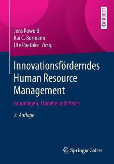 Innovationsfoerderndes Human Resource Management - Jens Rowold