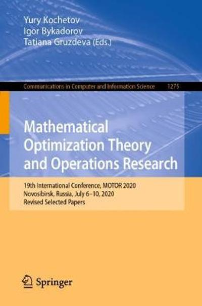 Mathematical Optimization Theory and Operations Research - Yury Kochetov