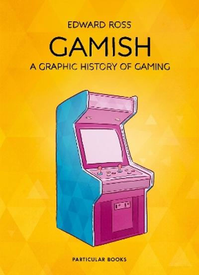 Gamish - Edward Ross