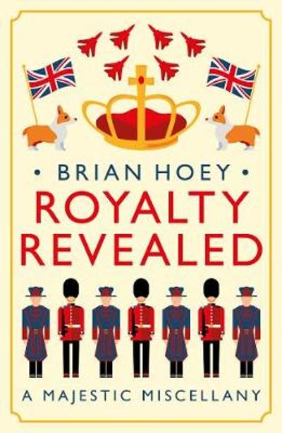 Royalty Revealed - Brian Hoey