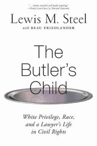 The Butler's Child - Lewis M. Steel