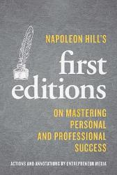 Napoleon Hill's Firsts - Napoleon  Hill Inc. Staff of Entrepreneur Media