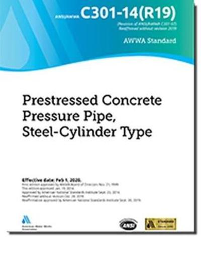 C301-14(R19) Prestressed Concrete Pressure Pipe, Steel-Cylinder Type - American Water Works Association