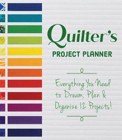 Quilter's Project Planner - Betsy La Honta