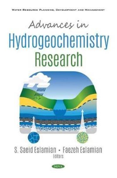 Advances in Hydrogeochemistry Research - S. Saeid Eslamian
