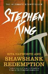Rita Hayworth and Shawshank Redemption - Stephen King