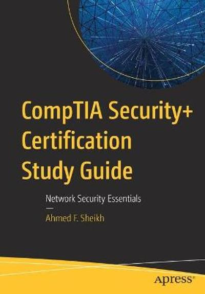 CompTIA Security+ Certification Study Guide - Ahmed F. Sheikh
