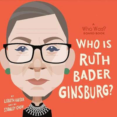 Who Was Ruth Bader Ginsburg? - Lisbeth Kaiser