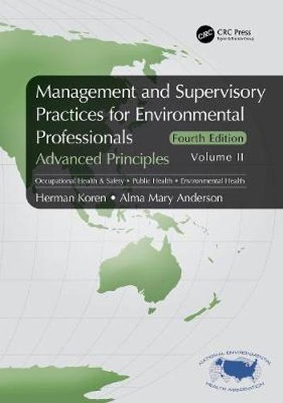 Management and Supervisory Practices for Environmental Professionals - Herman Koren