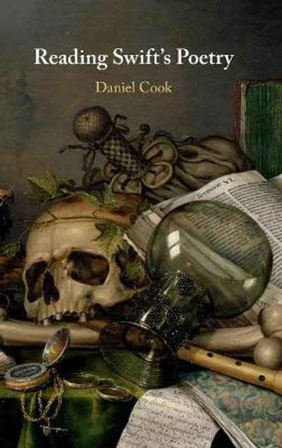 Reading Swift's Poetry - Daniel Cook