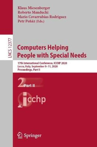 Computers Helping People with Special Needs - Klaus Miesenberger