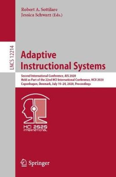 Adaptive Instructional Systems - Robert A. Sottilare