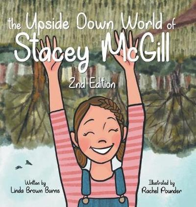 The Upside Down World of Stacey McGill - Linda Burns