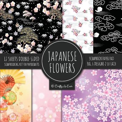 Japanese Flowers Scrapbook Paper Pad 8x8 Scrapbooking Kit for Papercrafts, Cardmaking, Printmaking, DIY Crafts, Floral Themed, Designs, Borders, Backgrounds, Patterns - Crafty as Ever