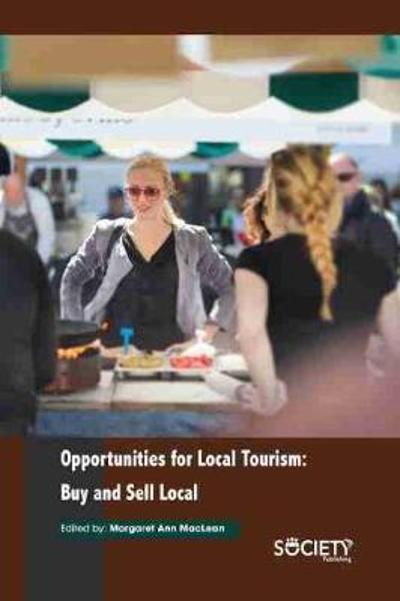Opportunities for Local Tourism - Margaret Ann MacLean