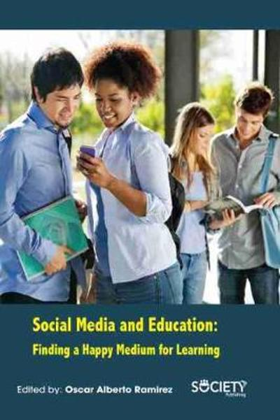 Social Media and Education - Oscar Alberto Ramirez
