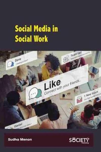 Social Media in Social Work - Sudha Menon