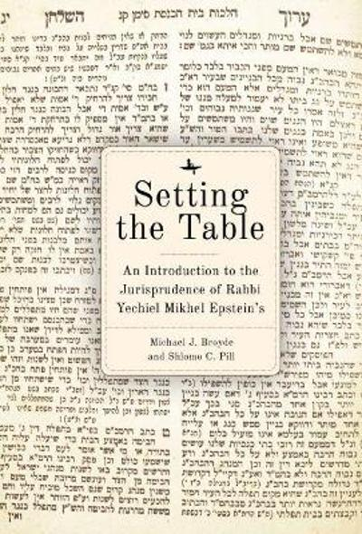 Setting the Table - Michael J. Broyde