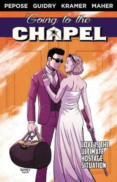 Going To the Chapel Volume 1 - David Pepose