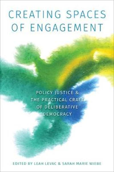 Creating Spaces of Engagement - Leah R.E. Levac