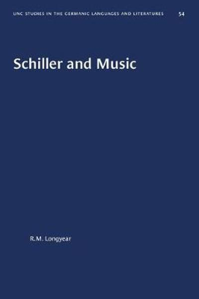 Schiller and Music - R. M. Longyear